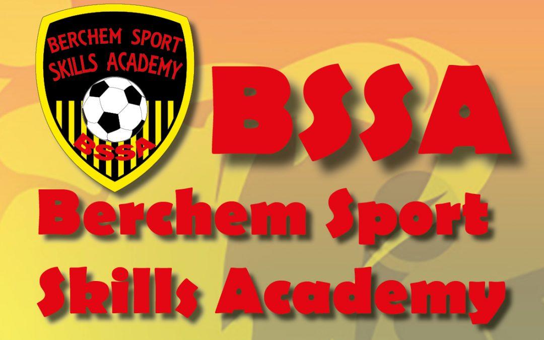 Nieuw!!! BSSA: Berchem Sport Skills Academy